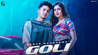 Goli - Karan Randhawa song poster