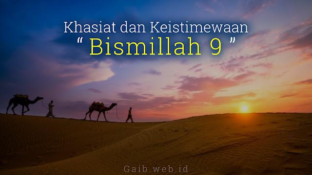Bacaan Bismillah 9 Latin dan Khasiatnya