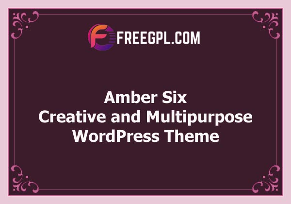 Amber Six   Creative and Multipurpose WordPress Theme Free Download