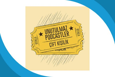 Unutulmaz Podcast'ler Podcast