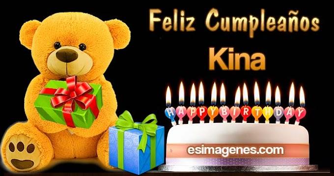 Feliz Cumpleaños Kina