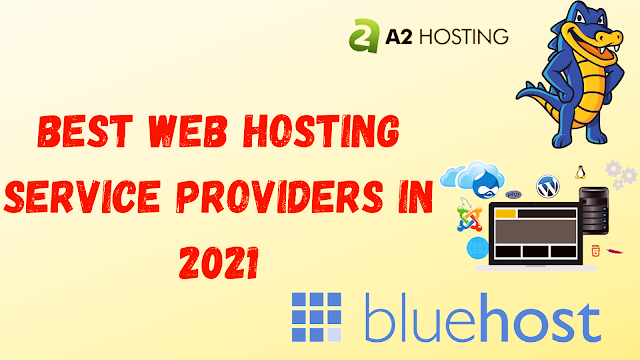 Best Web Hosting Service Providers in 2021