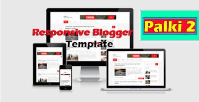 Palki 2 – Responsive Blogger Template / Theme 2020