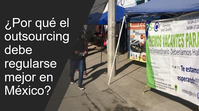 ¿Por qué el outsourcing debe regularse mejor en México?