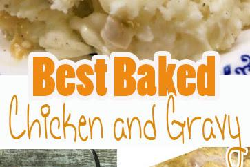 Best Baked Chicken and Gravy