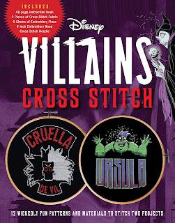 Disney Villains Cross Stitch: 12 Wickedly Fun Patterns