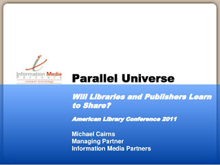 https://www.slideshare.net/mpcairns/parallel-universe-will-libraries-and-publishers-learn-to-share