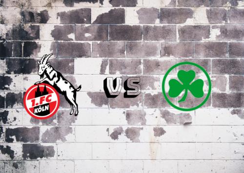Colonia vs Greuther Fürth  Resumen