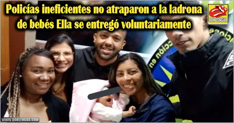 Policías ineficientes no atraparon a la ladrona de bebés : Ella se entregó voluntariamente