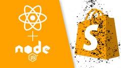 Shopify App Development using React & Node (Build an App!)