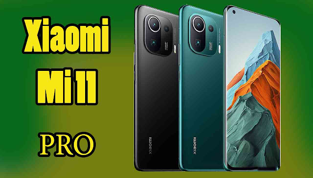 مواصفات هاتف Xiaomi Mi 11 PRO و سعره