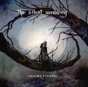 The Silent Wedding - Enigma Eternal