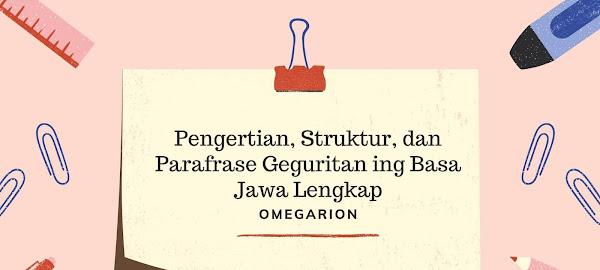 Pengertian, Struktur, dan Parafrase Geguritan ing Basa Jawa Lengkap