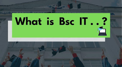 BSC It kya hai Complete Information in hindi 2020