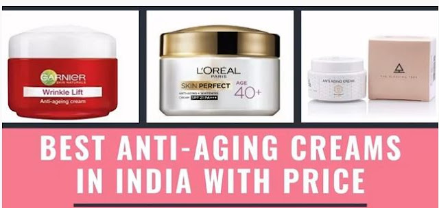Best 10 top Anti-Aging Creams in India with Price