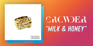 DOWNLOAD: Crowder - Milk And Honey [Mp3, Lyrics & Video]