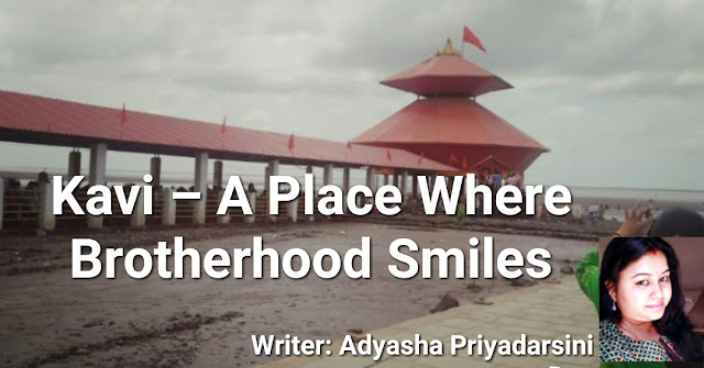 Kavi – A Place Where Brotherhood Smiles