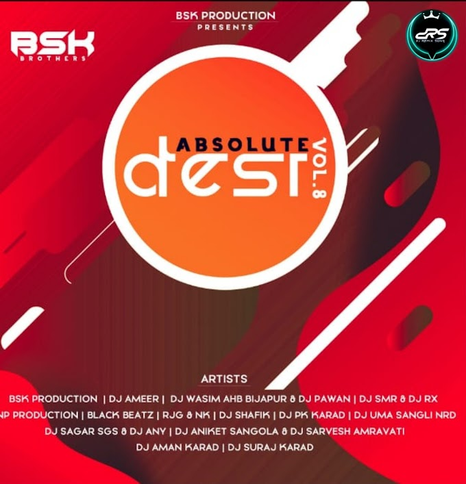 ABSOLUTE DESI VOL 8 BSK PRODUCTION