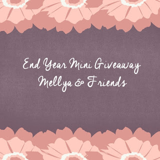 END YEAR MINI GIVEAWAY BY MELLYA & FRIENDS