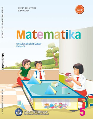 Buku Matematika SD-MI Kelas 5 Karya Lusia Tri astuti dan P- Sunardi
