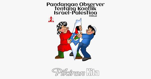 Pandangan Observer tentang konflik Israel-Palestina