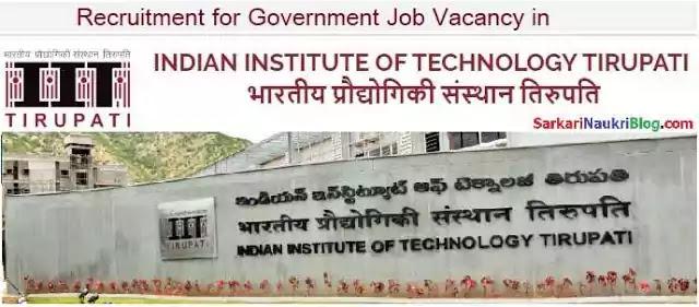 Government Jobs Vacancy Recruitment IIT Tirupati