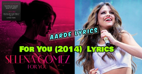 Bidi Bidi Bom Bom Song Lyrics From Selena Gomez S For You 2014 Pop Songs Aarde Lyrics