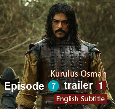 Kurulus Osman episode 7 trailer 1 - english subtitles
