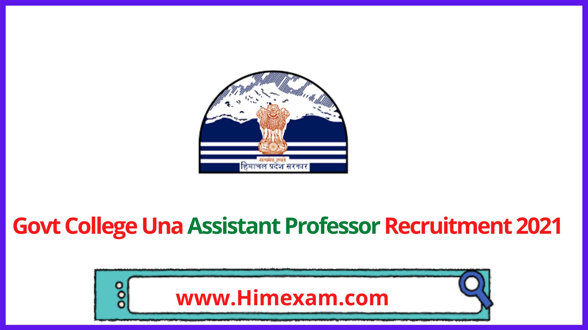 Govt College Una Assistant Professor Recruitment 2021