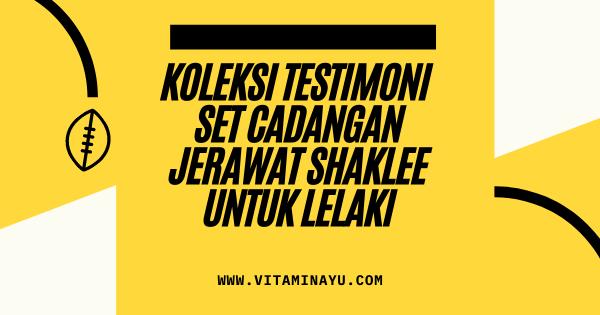 Set Cadangan Jerawat Shaklee untuk Kulit Jerawat Lelaki