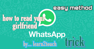 How to get GF WhatsApp Chat Using Simple Method By l2t # WhatsApp hack