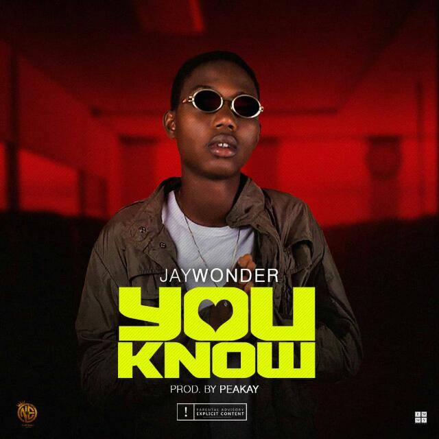 Jay Wonder - You Know