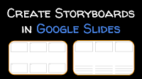 storyboard%2Bgoogle%2Bslides.png
