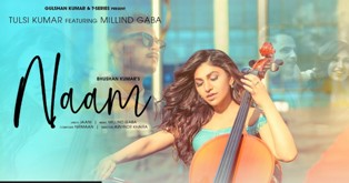 Naam Lyrics - Tulsi Kumar & Millind Gaba
