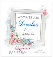 https://sklepmiszmaszpapierowy.blogspot.com/2018/09/wyzwanie-36-dowolna-praca-tekturka.html