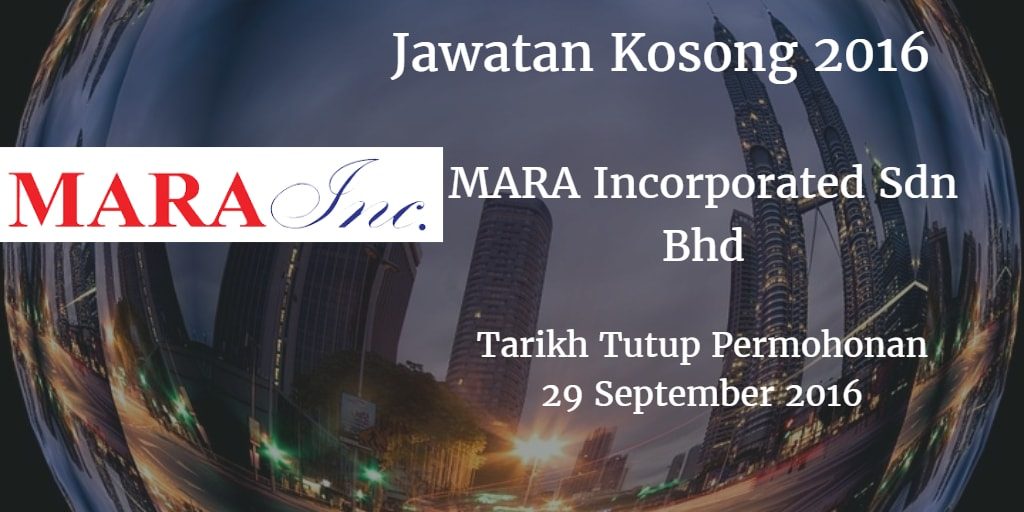Jawatan Kosong MARA Incorporated Sdn Bhd 29 September 2016