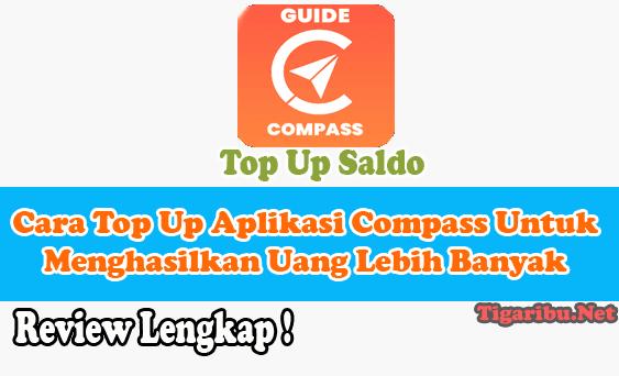Cara Top Up Aplikasi Compass Untuk Menghasilkan Uang Lebih Banyak   Cara top up Aplikasi Compass untuk menghasilkan uang lebih banyak sangat mudah sekali. Tidak perlu menghabiskan banyak waktu untuk melakukan top up Aplikasi Compass Penghasil Uang.   Sehingga bagi Anda yang belum tahu bagaimana cara top up Aplikasi Compass untuk menghasilkan uang lebih banyak jangan bingung dulu. Silahkan ikuti saja cara top up Aplikasi Compass di bawah ini : Buka Aplikasi Compass. Jika Anda belum memiliki akun Aplikasi Compass silahkan daftar dulu Disini. Login menggunakan akun Aplikasi Compass Anda Pada halaman beranda silahkan klik menu Isi Ulang Kemudian pilih tipe isi ulang top up Aplikasi Compass yang Anda inginkan. Anda dapat memilih tipe tipe isi ulang top up Aplikasi Compass menggunakan VA BNI, Permata Bank Pay, DANAm GoPay, dan OVO. Masukkan nominal isi ulang untuk top up Aplikasi Compass sesuai target level member yang ingin Anda beli. Kemudian klik tombol isi ulang. Setelah itu akan tampil struk pembayaran yang isinya adalah nominal top up Aplikasi Compass yang harus Anda transfer ke no rekening yang telah disediakan. Kemudian tunggu dalam beberapa waktu laporan top up Aplikasi Compass Anda berhasil dan saldo Aplikasi Compass Anda secara otomatis bertambah. Selesai Itulah cara top up Aplikasi Compass untuk menghasilkan uang lebih banyak. Pada saat melakukan proses top up Aplikasi Compass perhatikan baik – baik setiap langkah yang Anda lalui agar proses top up Aplikasi Compass Anda berhasil seratus persen tapa harus Ada kata gagal melakukan top up.  Apakah Aplikasi Compass Penghasil Uang Benar Aman Atau Penipuan ? Sebelum melakukan top up Aplikasi Compass wajib Anda cari tahu dulu informasi terbaru apakah Aplikasi Compass Penghasil Uang benar aman atau penipuan.  Sebab aplikasi penghasil uang yang memiliki cara kerja menggunakan skema ponzi seperti Aplikasi Compass Penghasil Uang ini sudah ada yang terbuti penipuan, misalnya JD Union dan Alimama Apk.  Sampai detik ini, sa