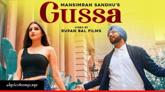 GUSSA LYRICS – Mansimran Sandhu | Punjabi Song | Lyrics4Songs.xyz