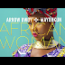 Exclusive Video   Arrow Bwoy Ft. Mayorkun - African Woman   Download