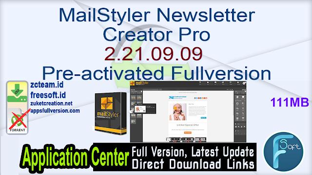 MailStyler Newsletter Creator Pro 2.21.09.09 Pre-activated Fullversion