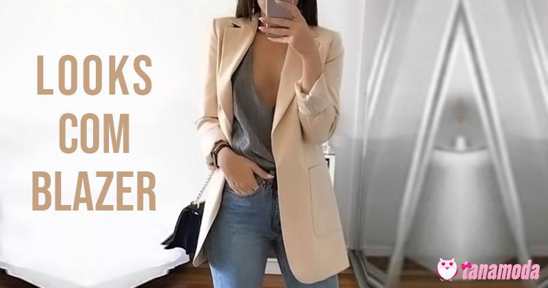 Looks com Blazer Feminino - Inspirações e Dicas