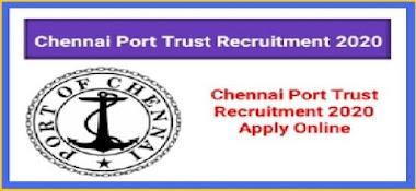 Chennai Port Trust Recruitment 2020 | Chennai Harbour Contract Jobs | 2 Vacancies | Jobs in Chennai Sea Port