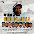V'zar - HEADZmen 2 (the Demolition TEASER) feat Dr Smith, Pizzo da LP, Lucase2, Retired Madman, Ill Masta Chief, Riscoe, Groundzero & Danbaele #Arewapublisize