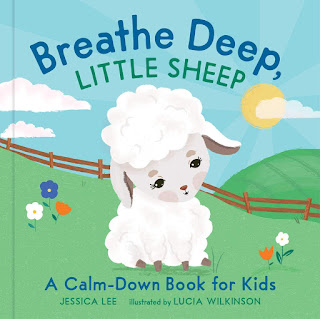 Breathe Deep, Little Sheep: A Calm-Down Book for Kids