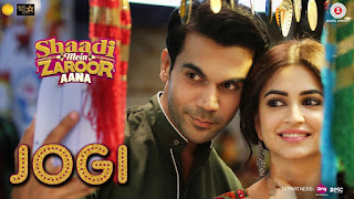 Jogi Lyrics From Shaadi Mein Zaroor Aana: This song is in voice of Yasser Desai & Aakansha Sharma which is composed & lyricsted by Arko Featuring Rajkummar Rao & Kriti Kharbanda.