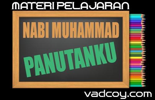 Nabi Muhammad Panutanku, Mapel PAI Kelas 3 SD