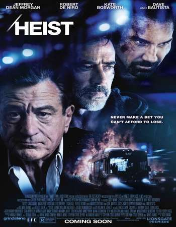 Heist 2015 Hindi Dual Audio 300MB UNCUT BluRay 480p ESubs