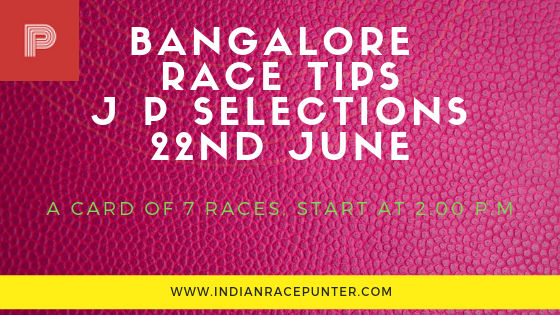 Bangalore Race Tips 22 June