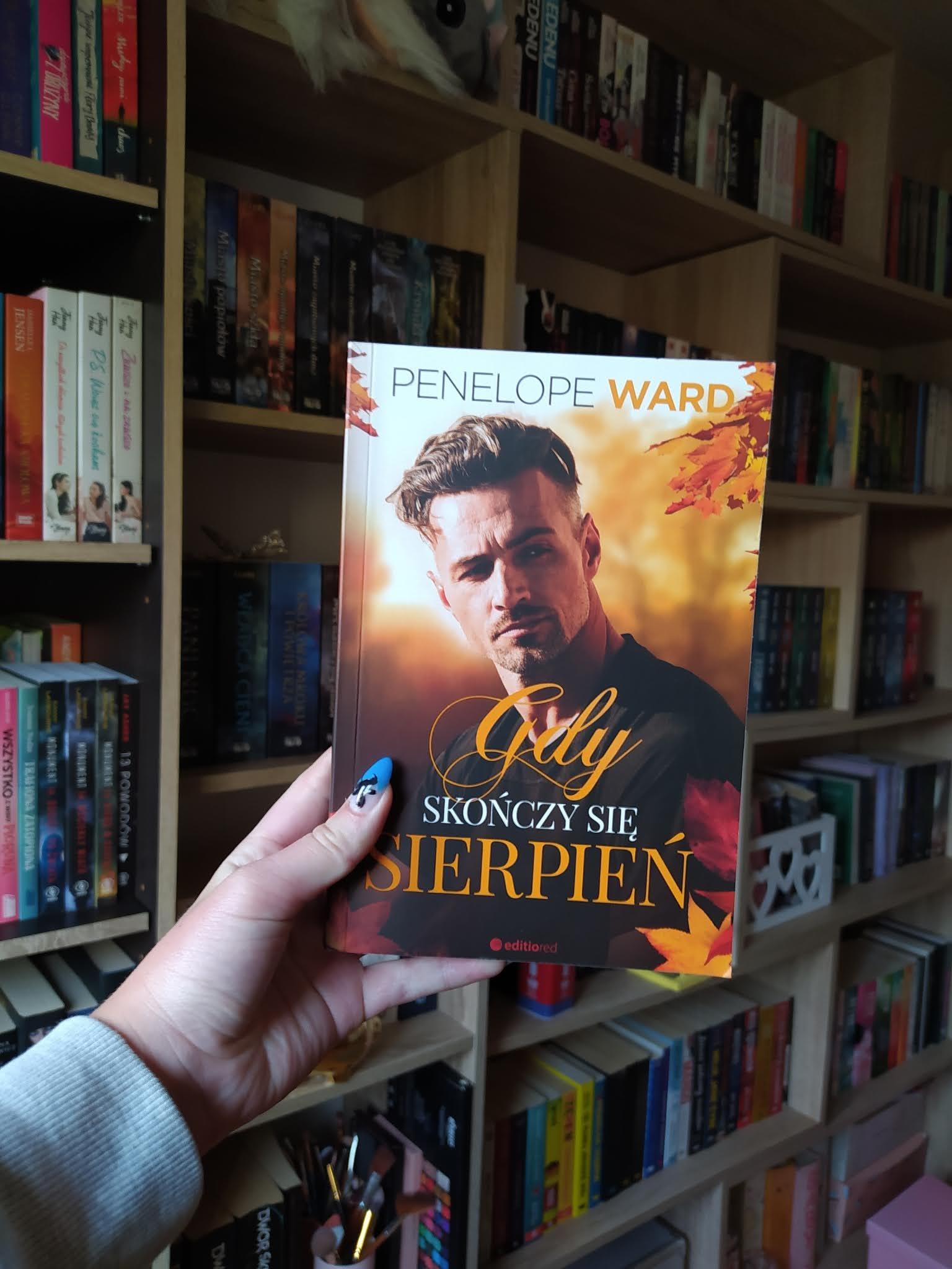 """""""Gdy skończy się sierpień"""" Penelope Ward"""