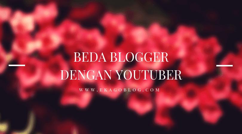 Beda Blogger Dengan Youtuber